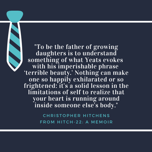 Father's Day Quote about Dad Christopher Hitchens