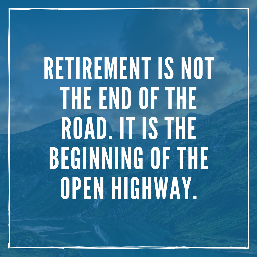 Retirement Quotes Inspirational