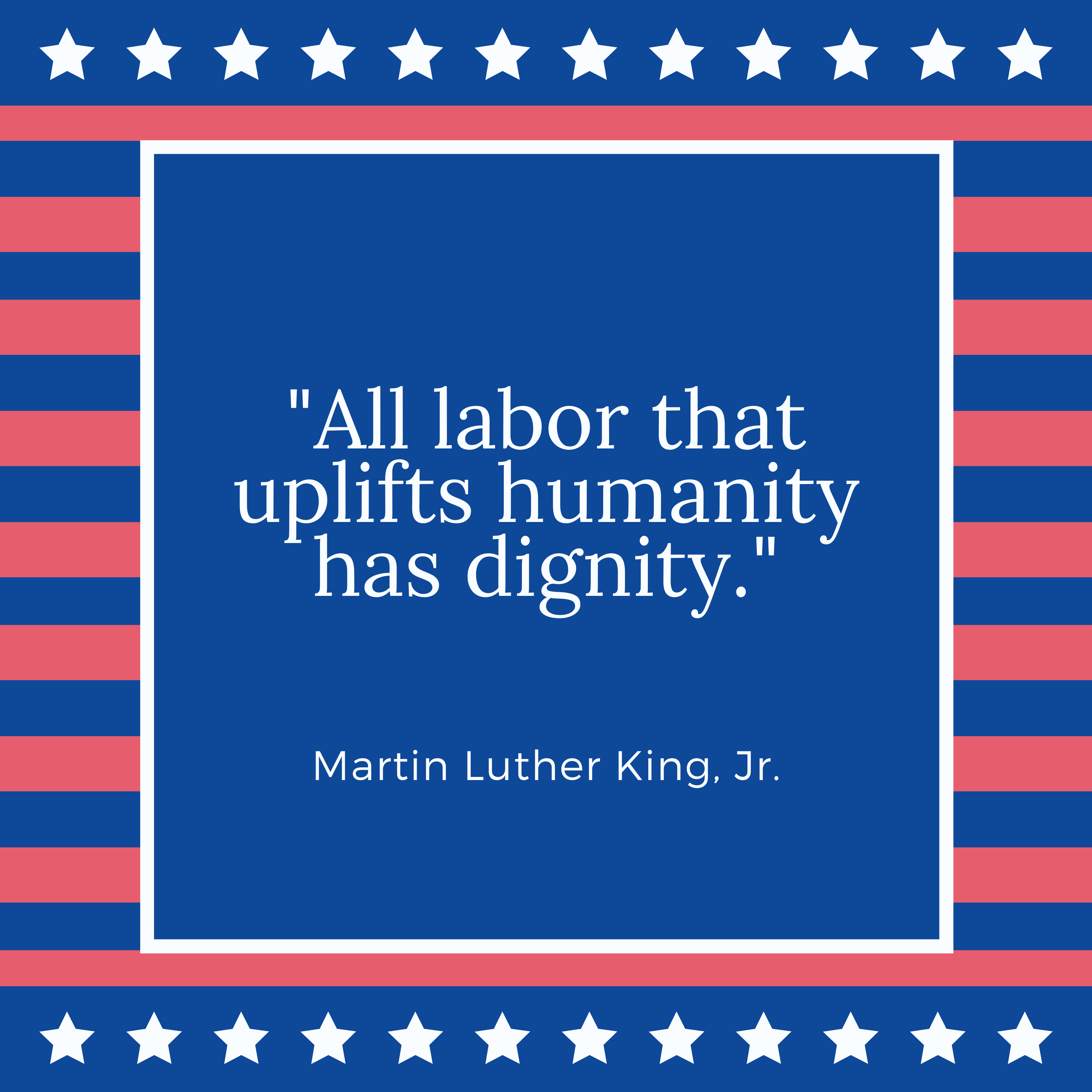 Labor Day Quotes - Martin Luther King, Jr.