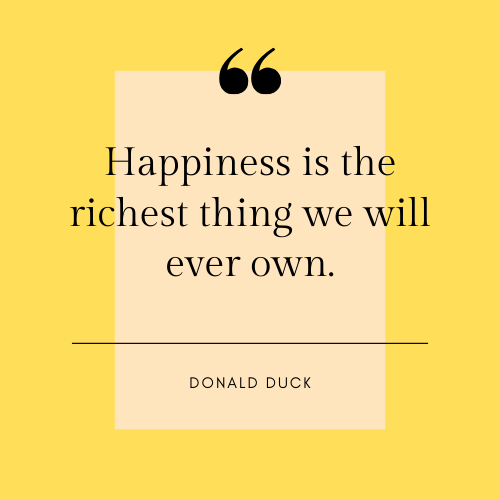 Donald Duck Happiness Quote