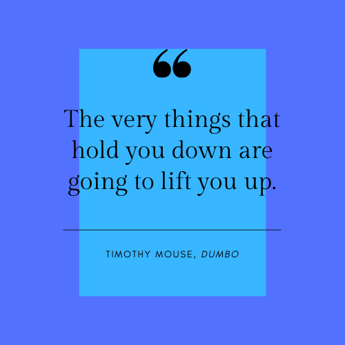 Dumbo Timothy Mouse Quote