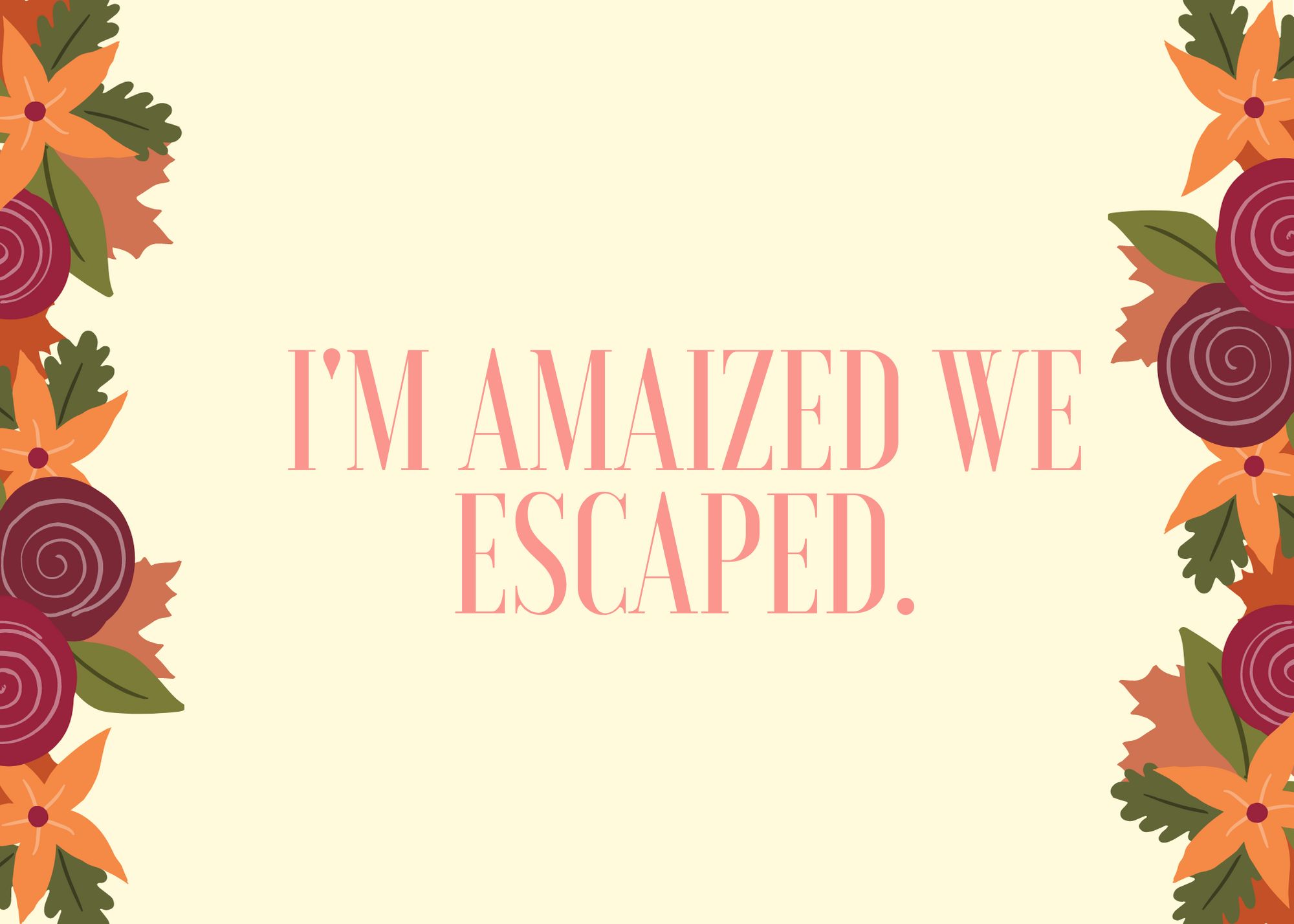 Funny Fall Instagram Caption About Escaping