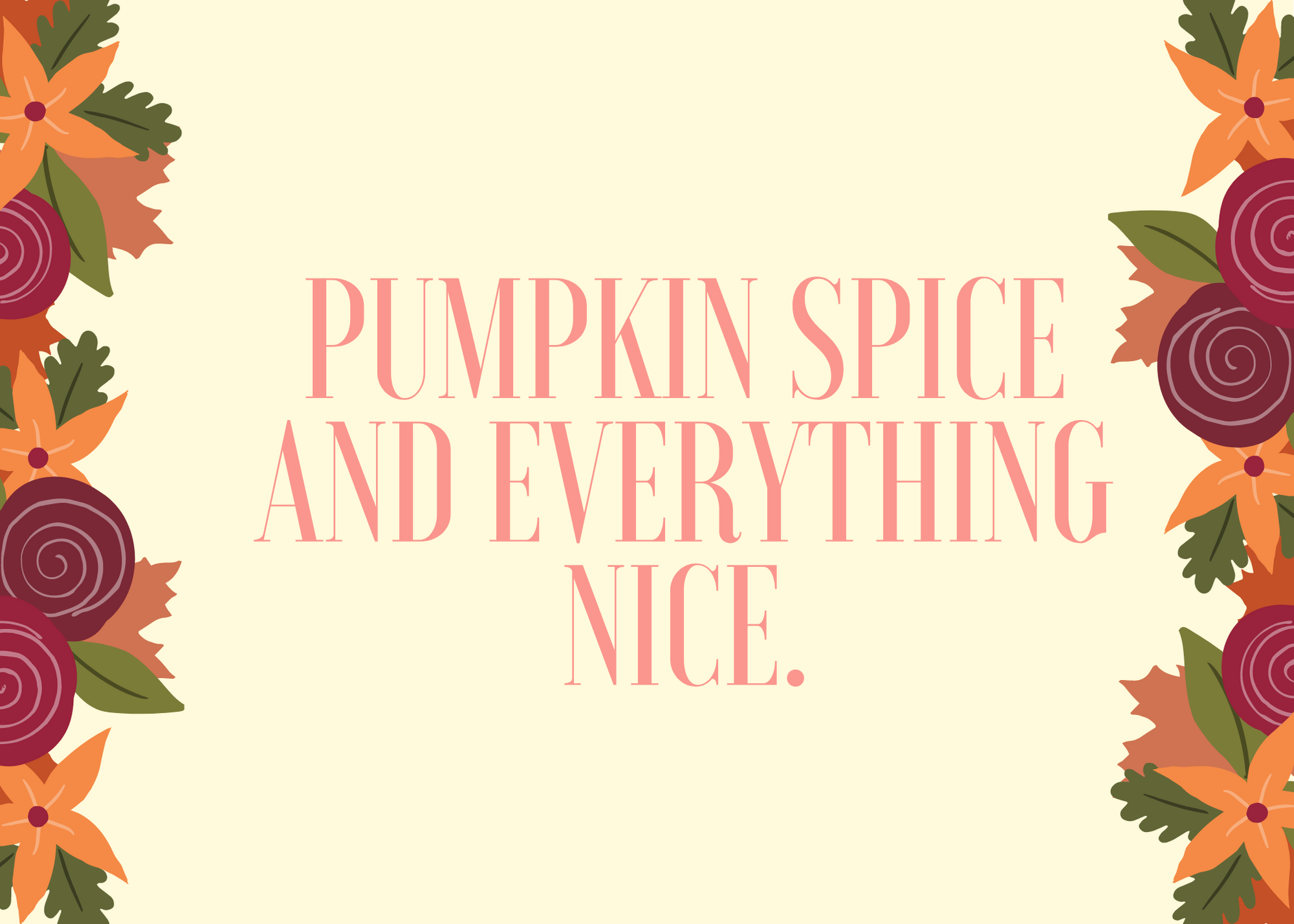Funny Fall Instagram Caption About Everything Nice