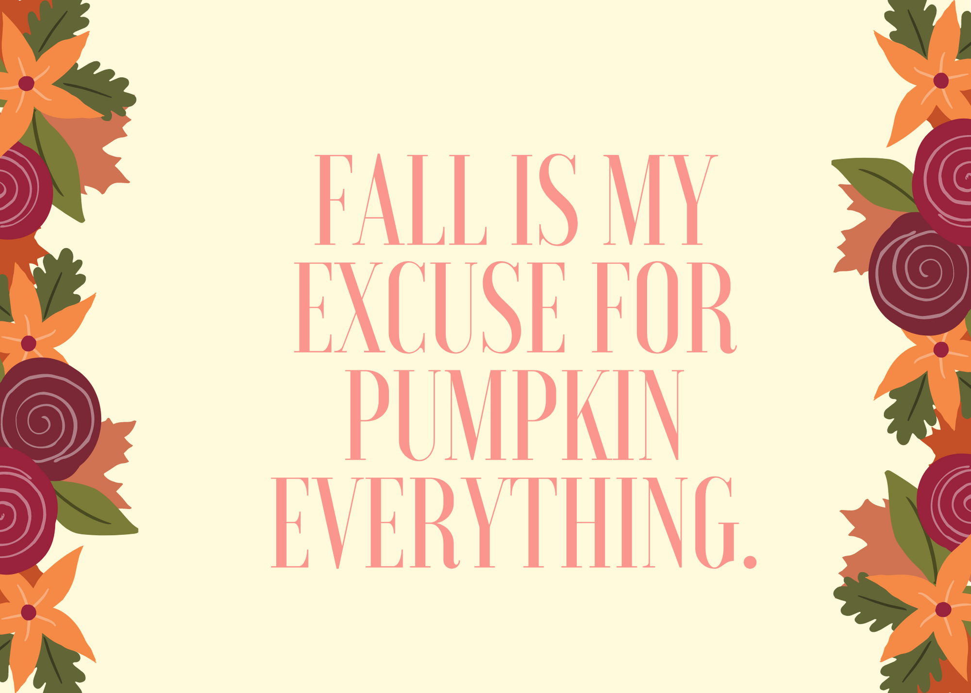 Funny Fall Instagram Caption About Pumpkin Everything