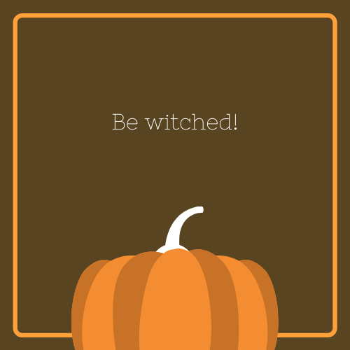 Be Witched Halloween Quote