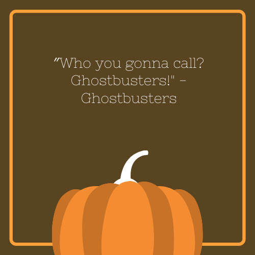 Ghostbusters Halloween Quote