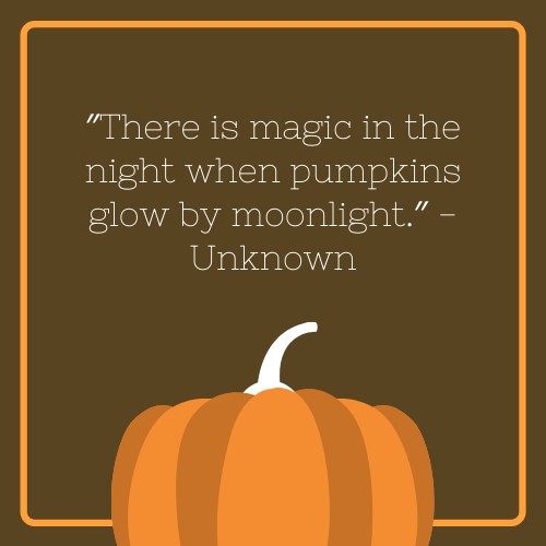Magic in the Night Halloween Quote with Pumpkin