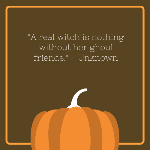 Ghoul Friends Halloween Quote with Witch