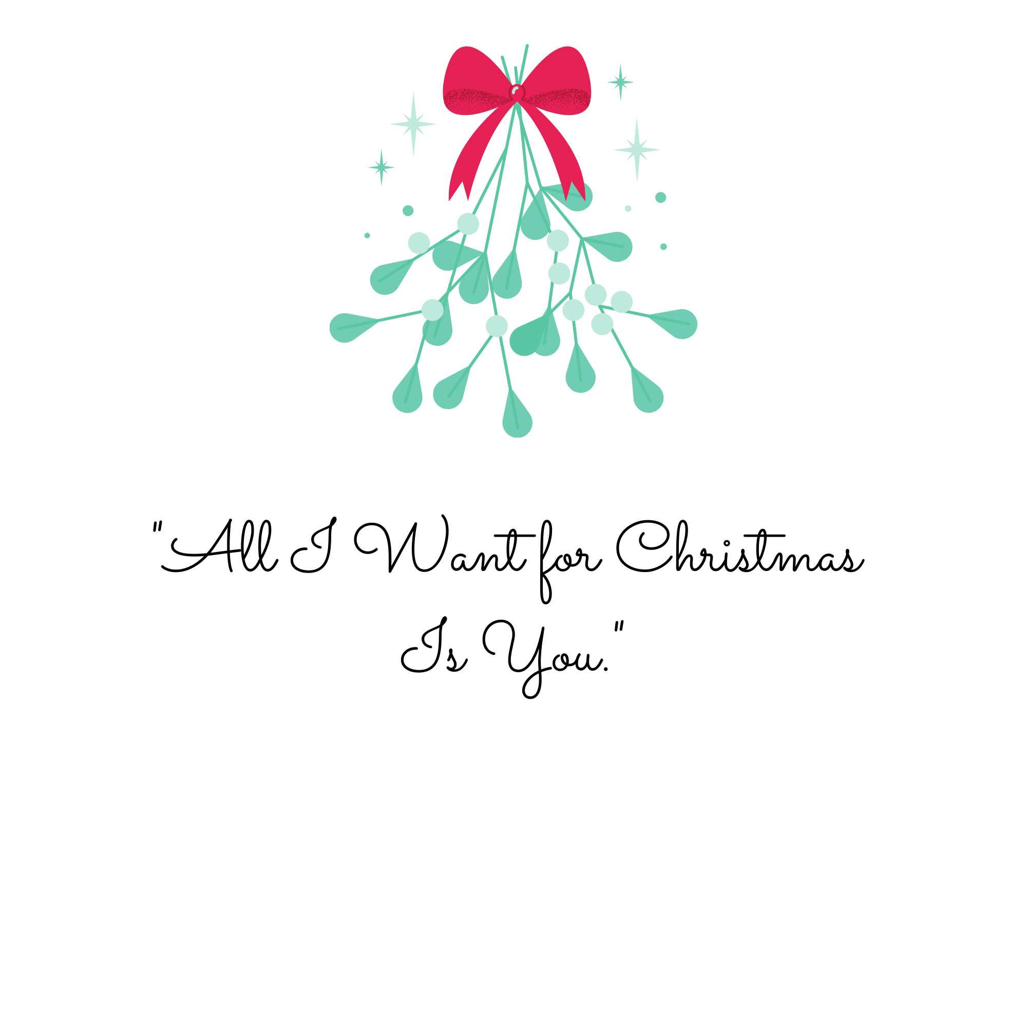 All I Want for Christmas Quote