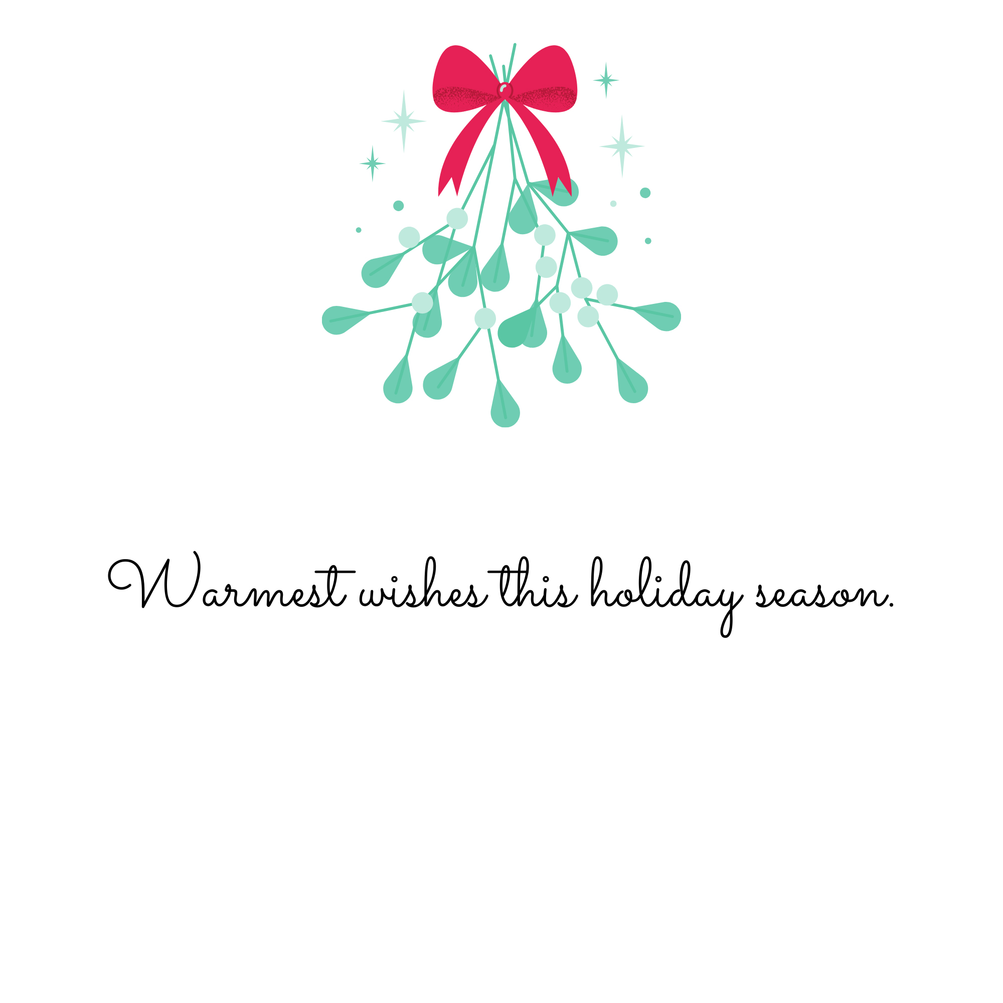 Warmest wishes this holiday season