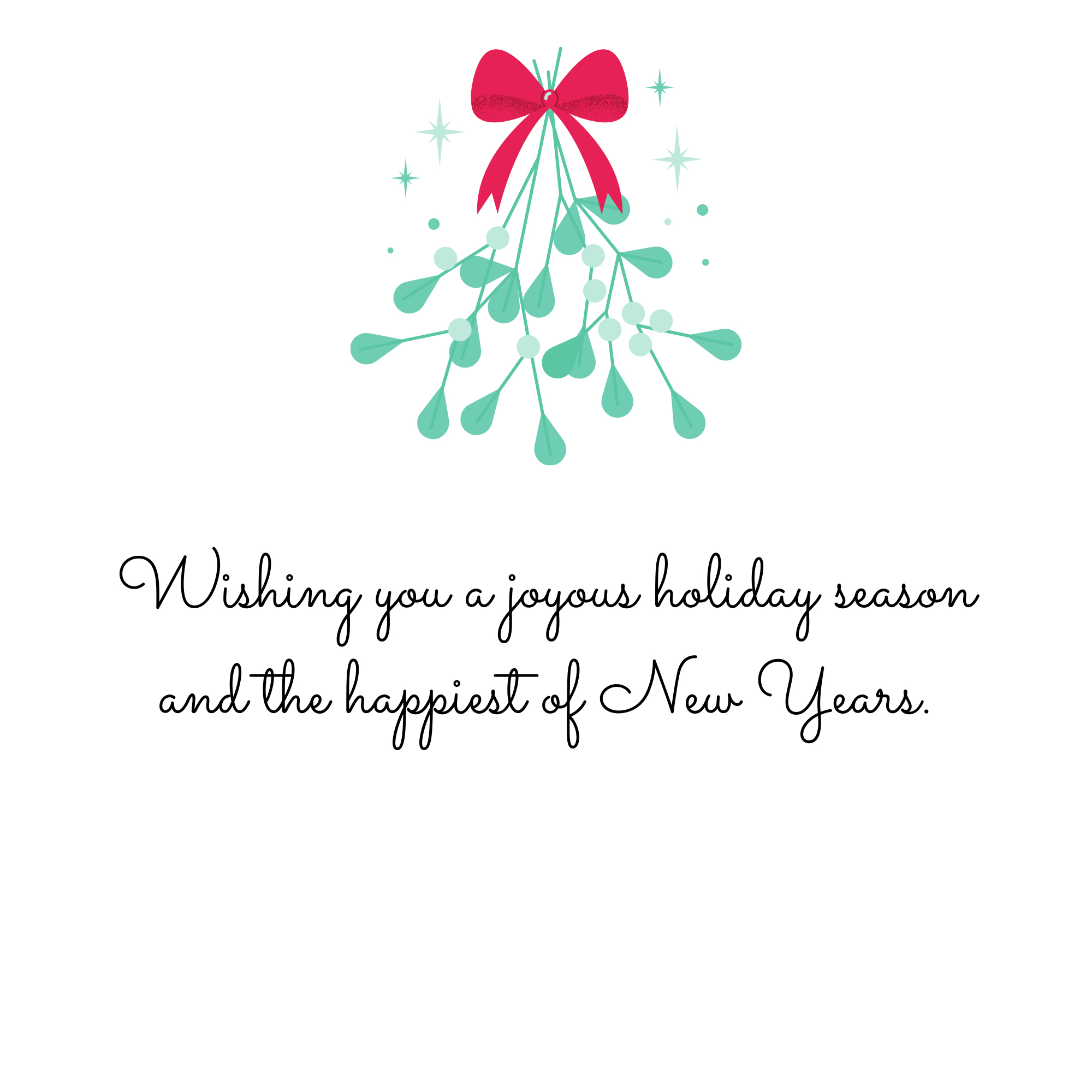 Wishing you a joyous holiday season and the happiest of New Years