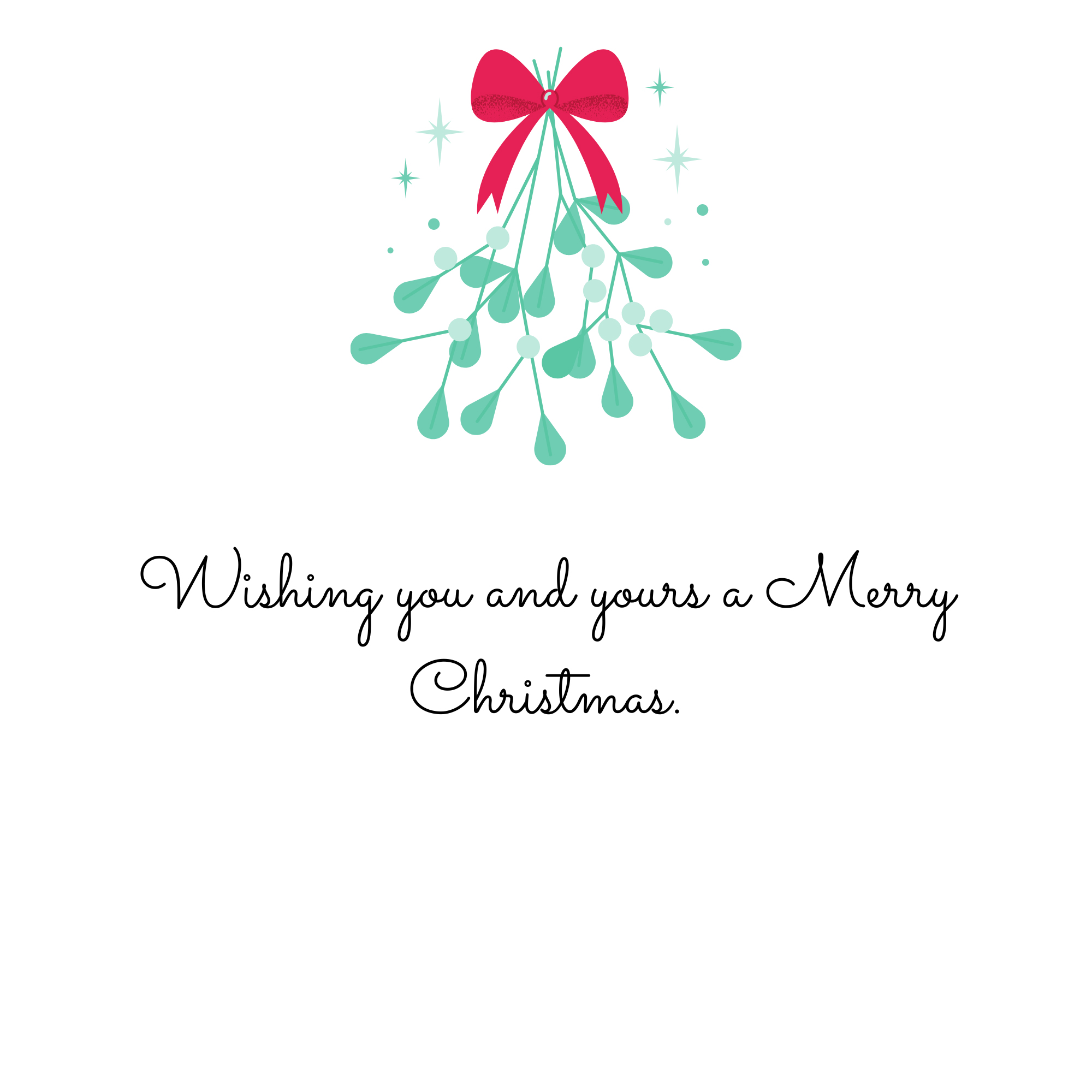 Wishing you and yours a Merry Christmas