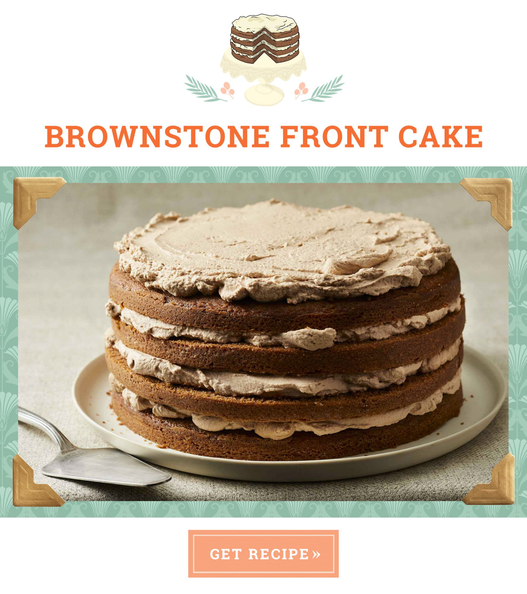 Brownstone Front Cake Recipe and Button