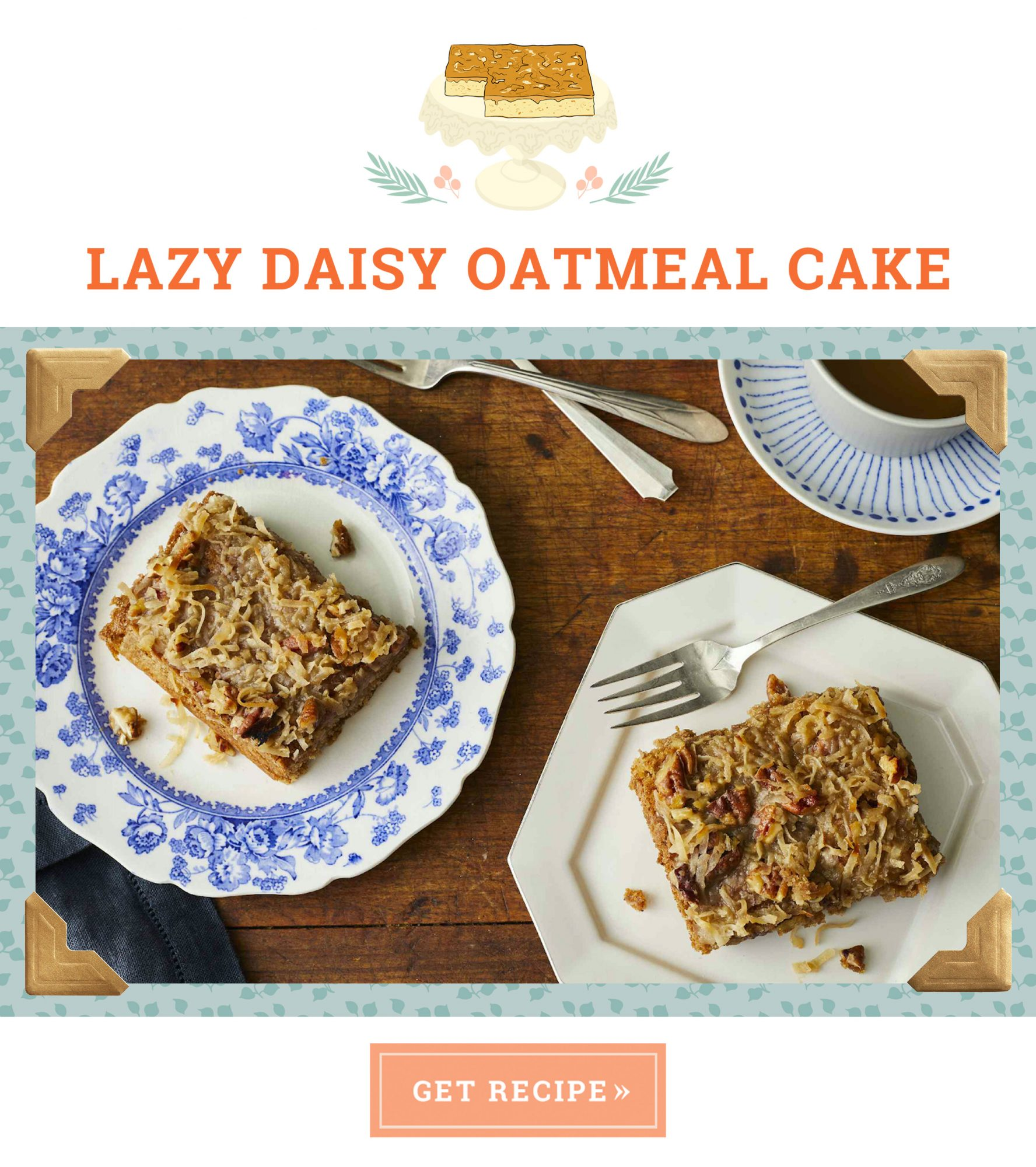 Lazy Daisy Oatmeal Cake Recipe and Button