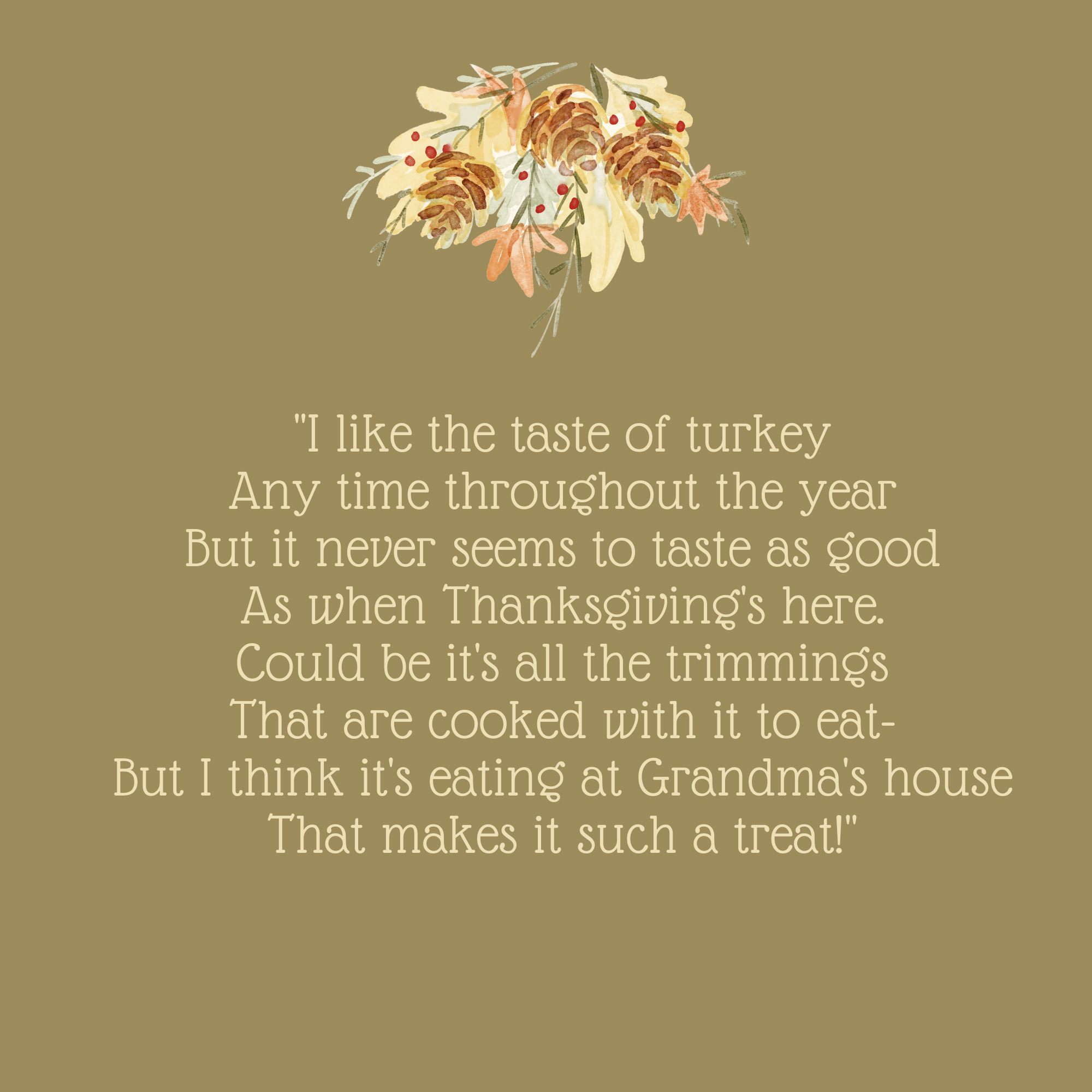 I Like the Taste of Turkey Thanksgiving Quote