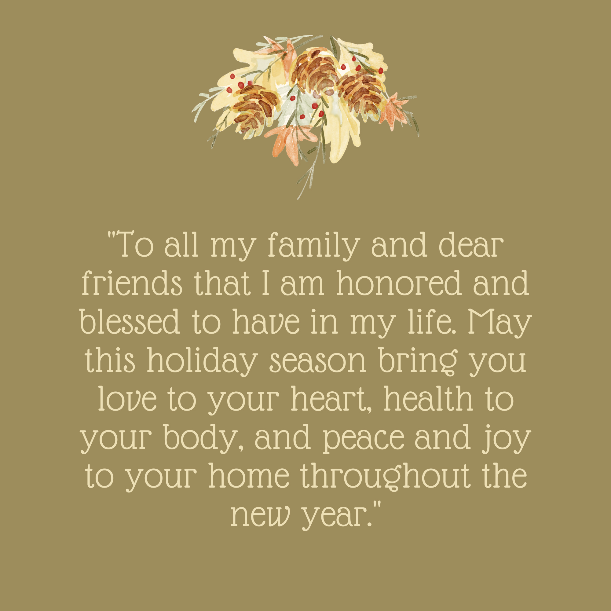 To All My Family and Dear Friends Thanksgiving Quote