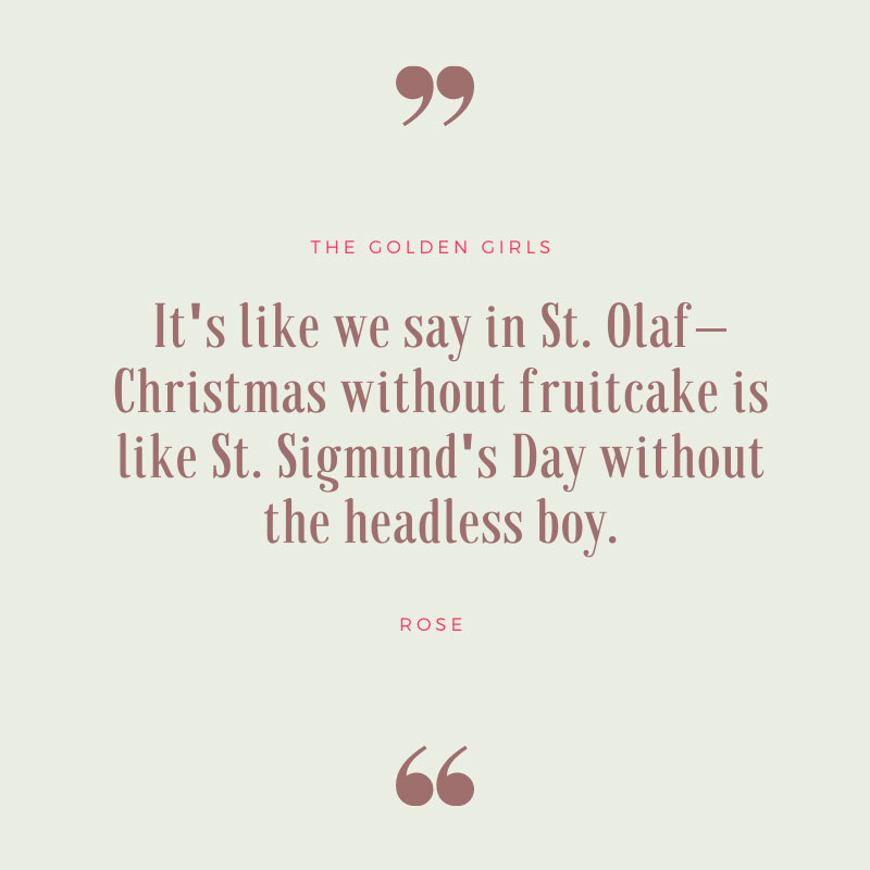It's Like We Say in St. Olaf - Golden Girls Quote