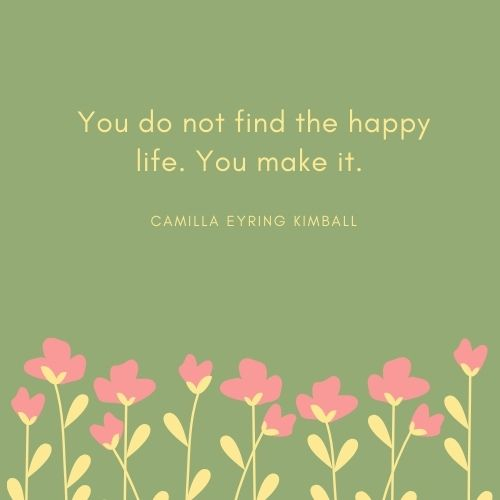 Camilla Eyring Kimball May Quote