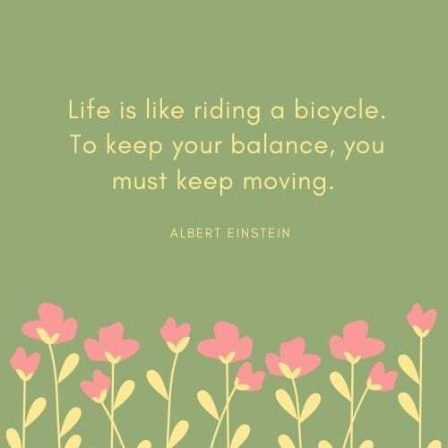 Albert Einstein Bicycle Quote