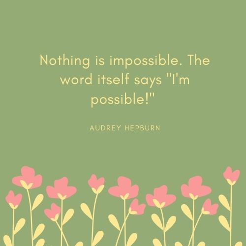 Audrey Hepburn May Quote