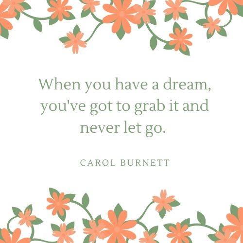 Carol Burnett May Quote