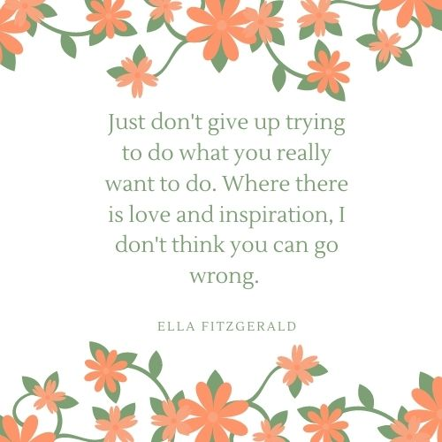 Ella Fitzgerald May Quote