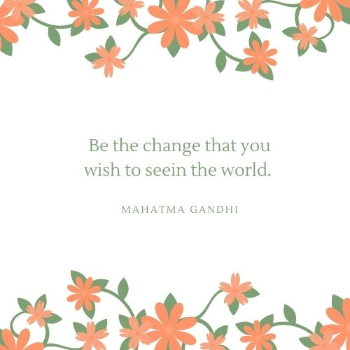 Mahatma Gandhi May Quote