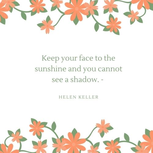 Helen Keller Sunshine Quote