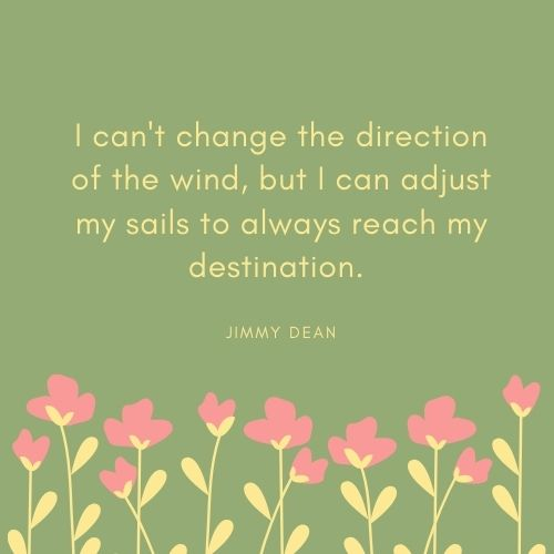 Jimmy Dean May Quote