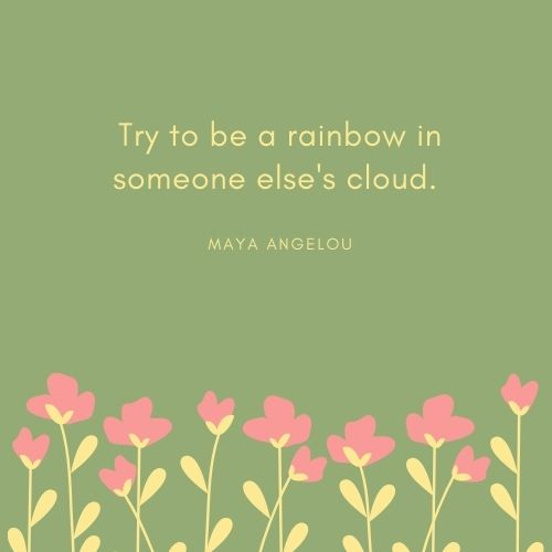 Maya Angelou May Quote