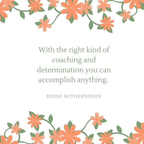 Reese Witherspoon May Quote