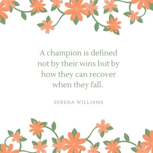 Serena Williams May Quote