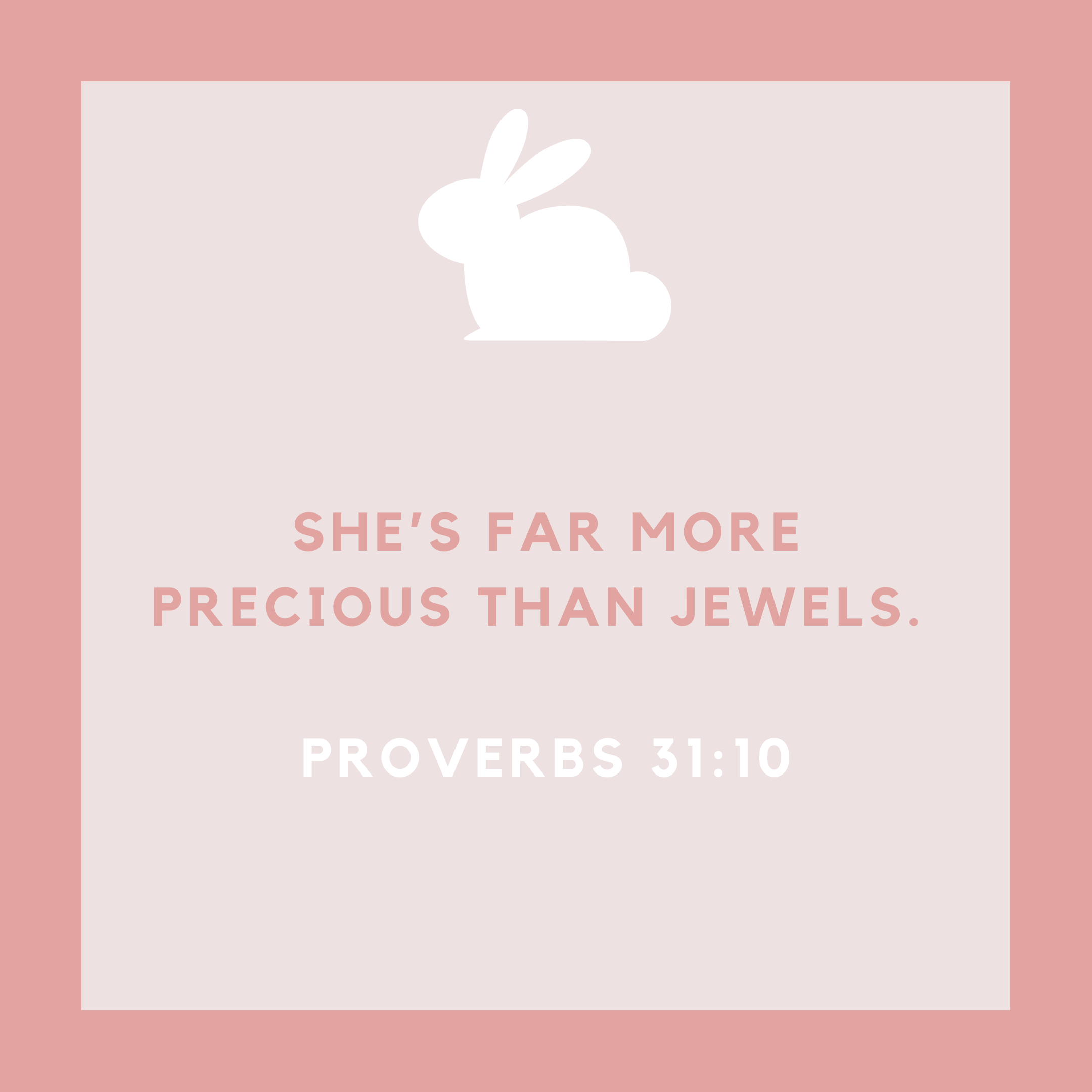 Proverbs 31:10 Baby Girl Quote