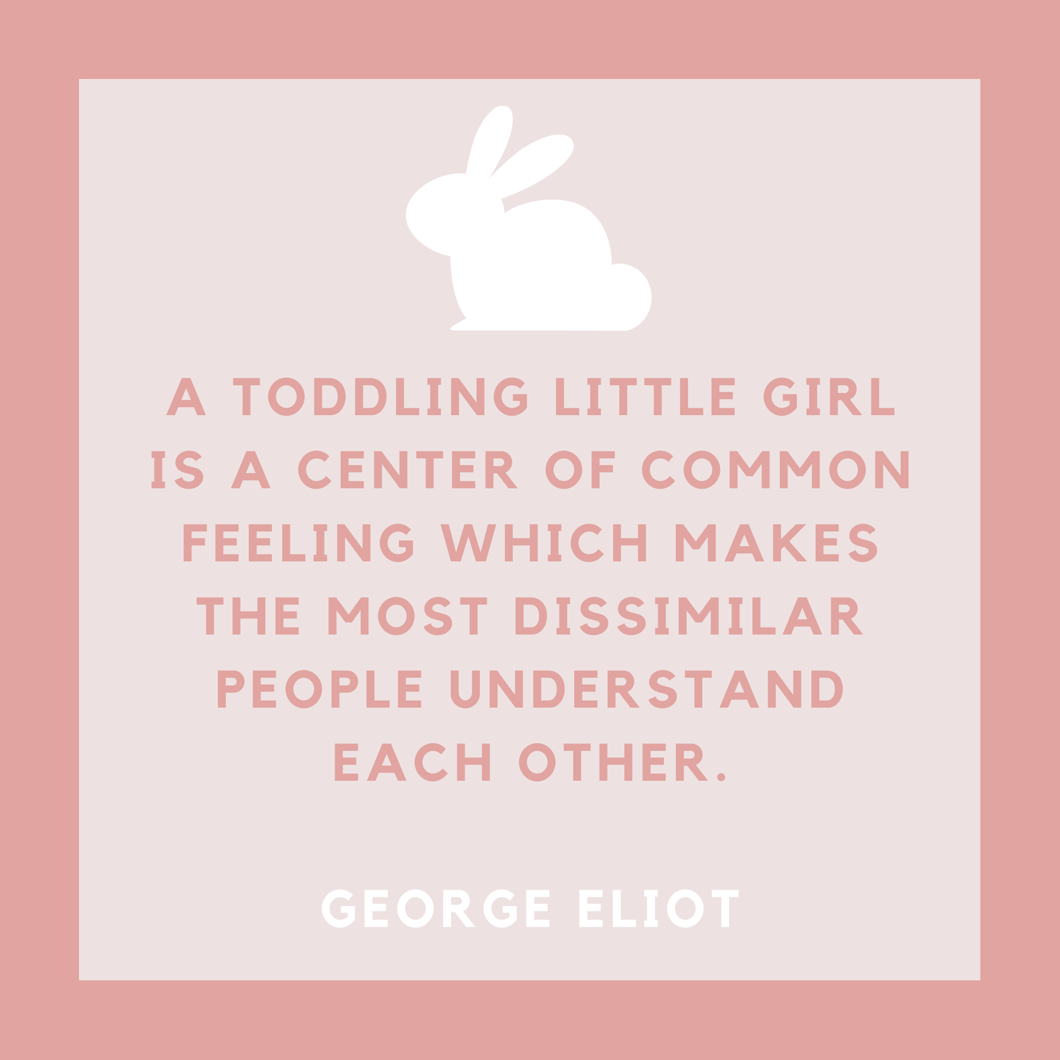George Eliot Toddler Baby Girl Quote