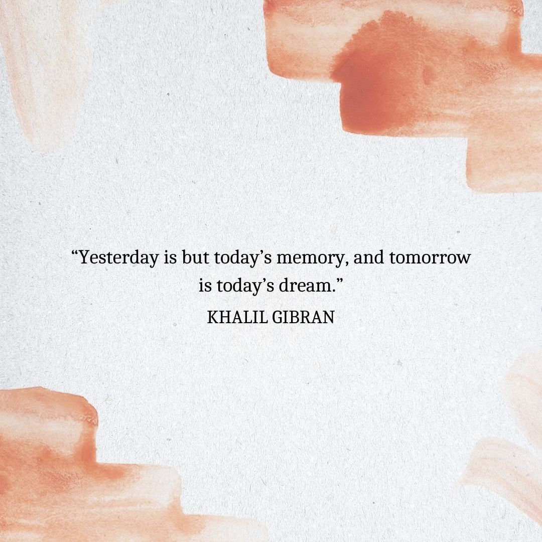 Quotes About Time Passing: Khalil Gibran