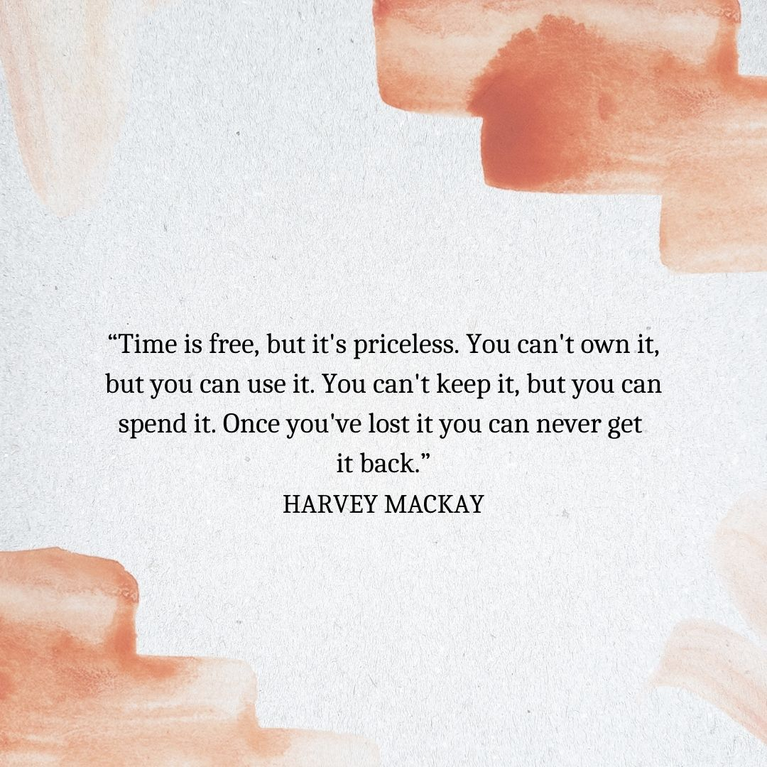 Quotes About Time Passing: Harvey Mackay