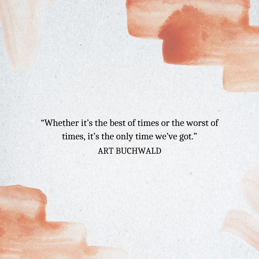 Quotes About Time Passing: Art Buchwald