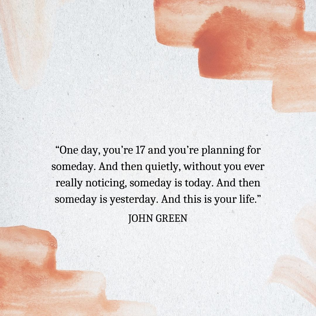 Quotes About Time Passing: John Green