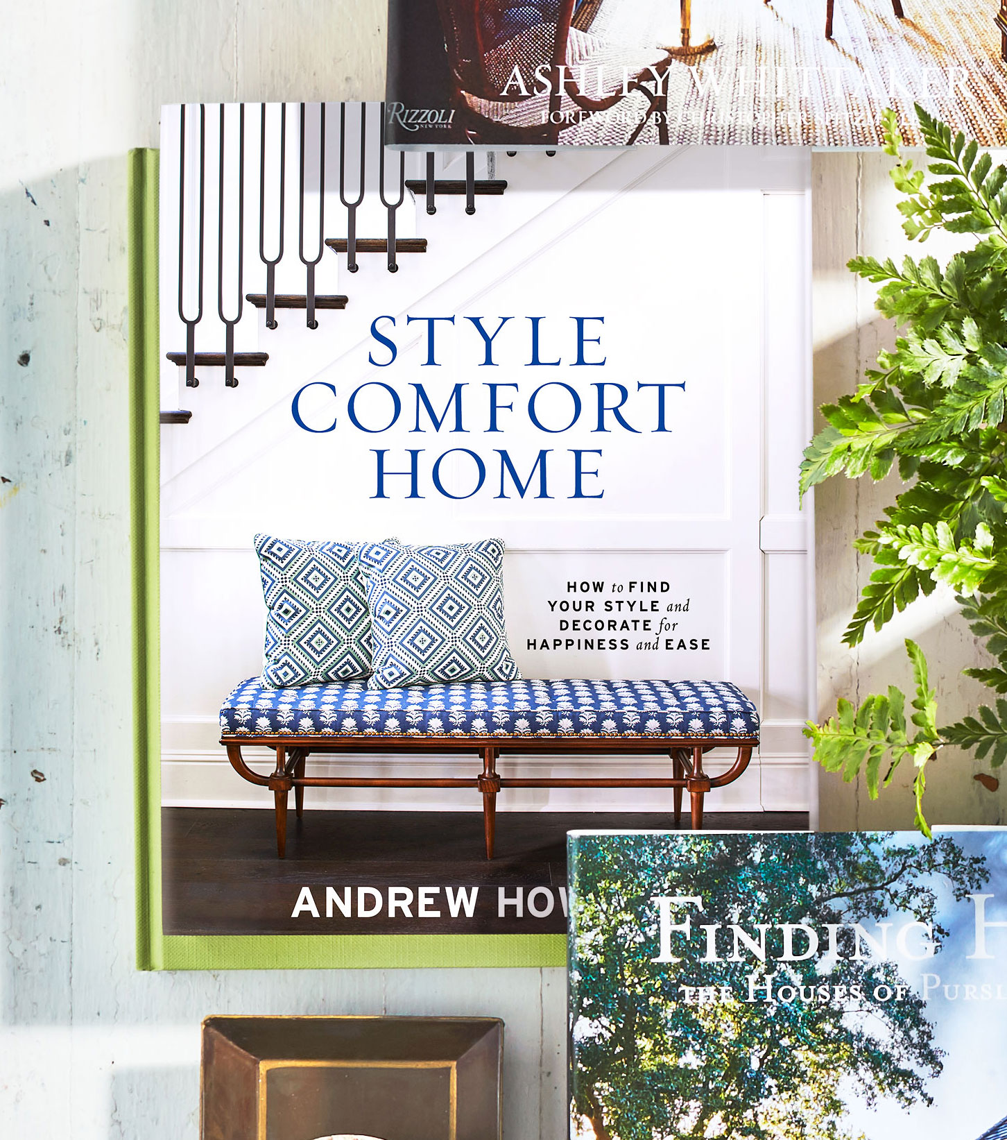 Style Comfort Home: How To Find Your Style and Decorate for Happiness and Ease