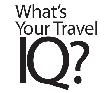 Quiz: What's Your Travel IQ?