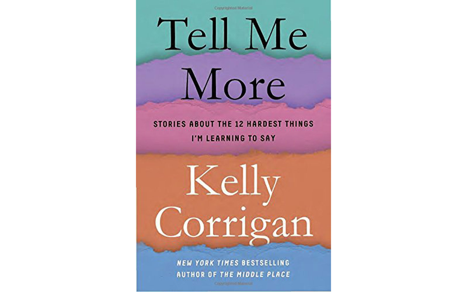 'Tell Me More' by Kelly Corrigan