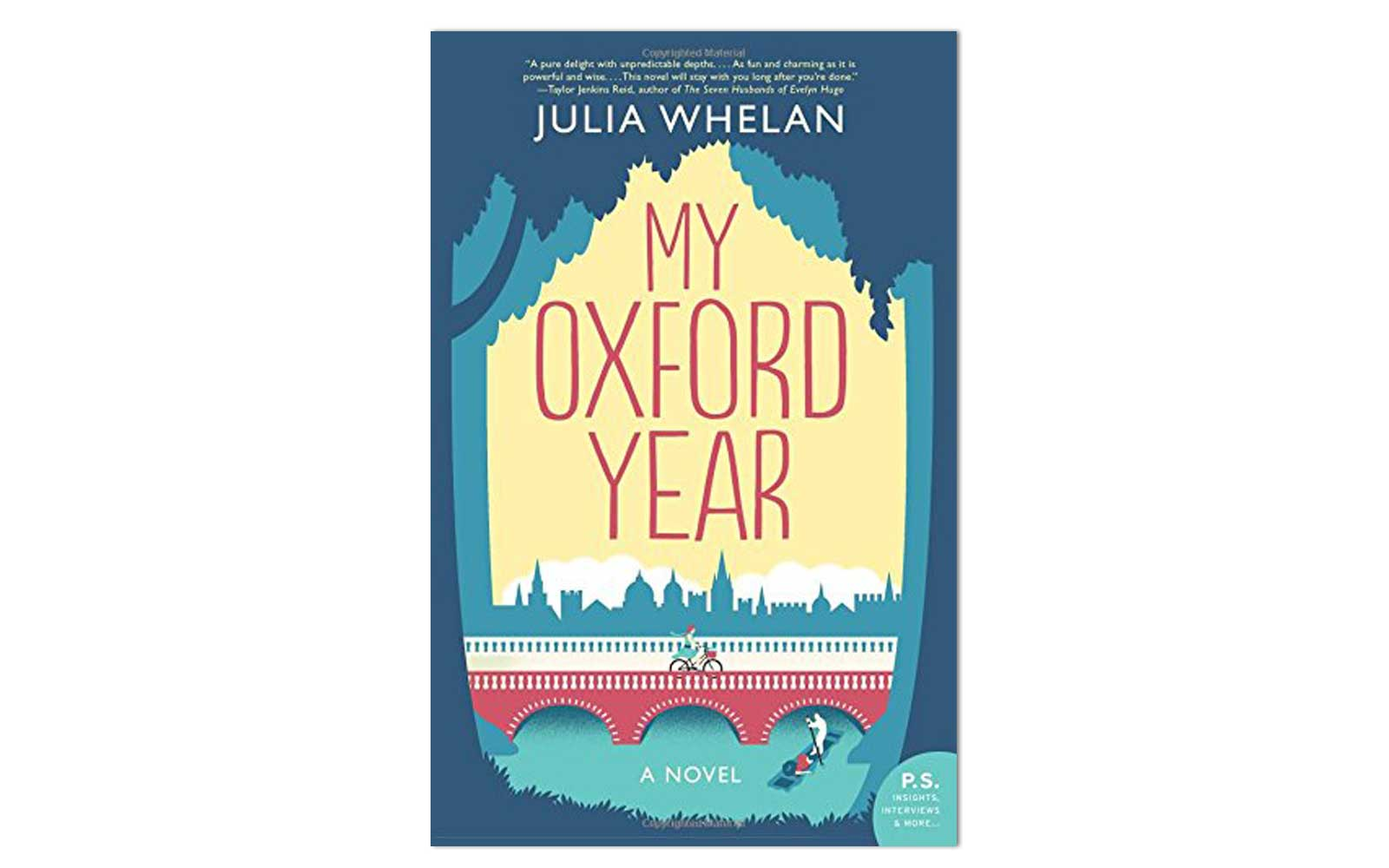 My Oxford Year by Julia Whelan (William Morrow Paperbacks, Out April 24)