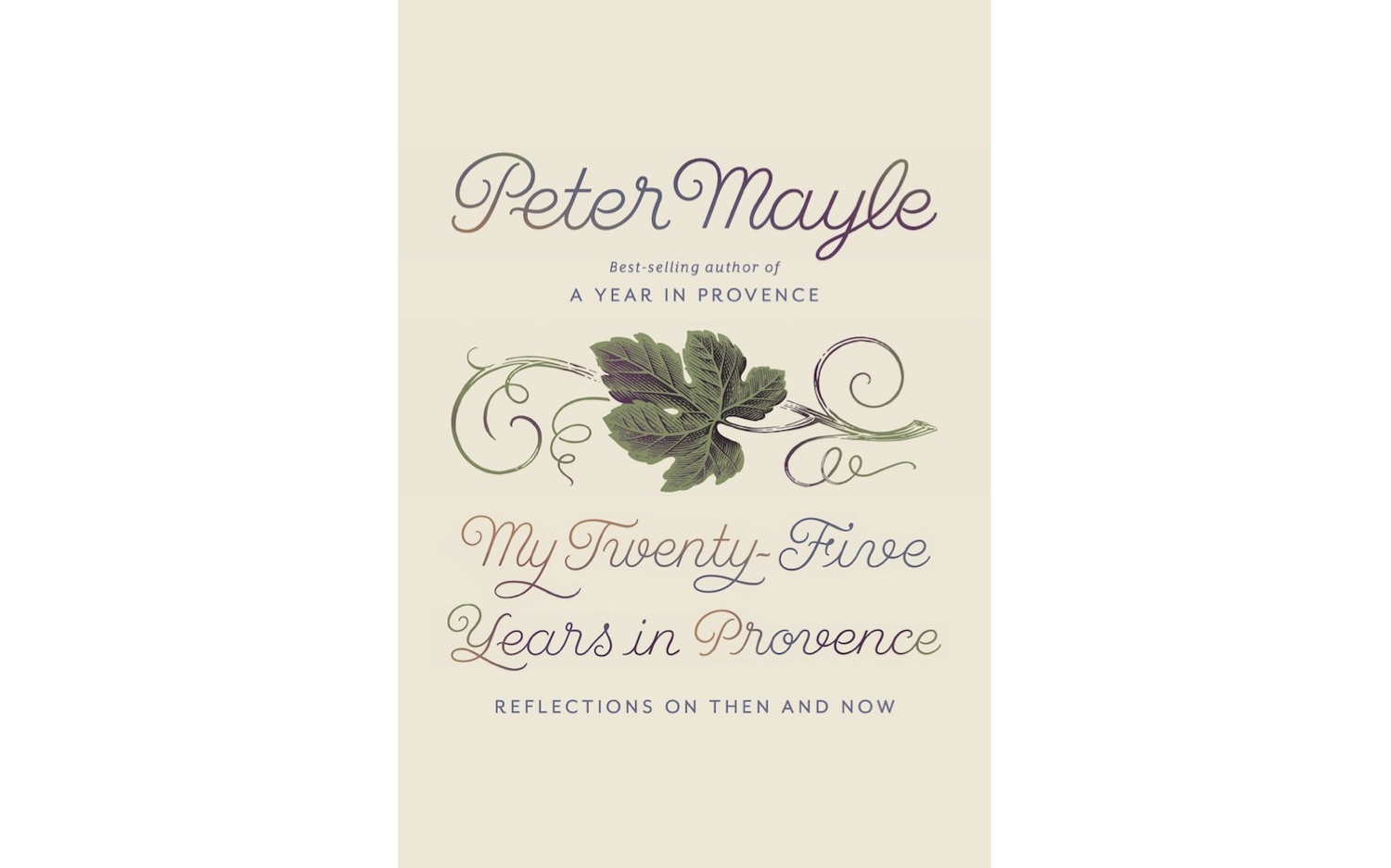cover of My Twenty-Five Years in Provence by Peter Mayle