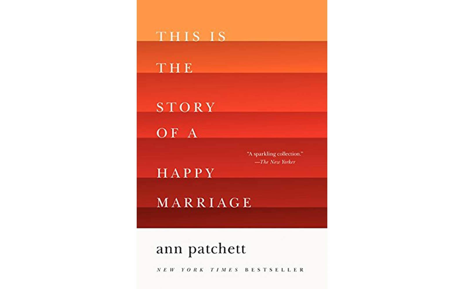 """""""This Is the Story of a Happy Marriage"""""""
