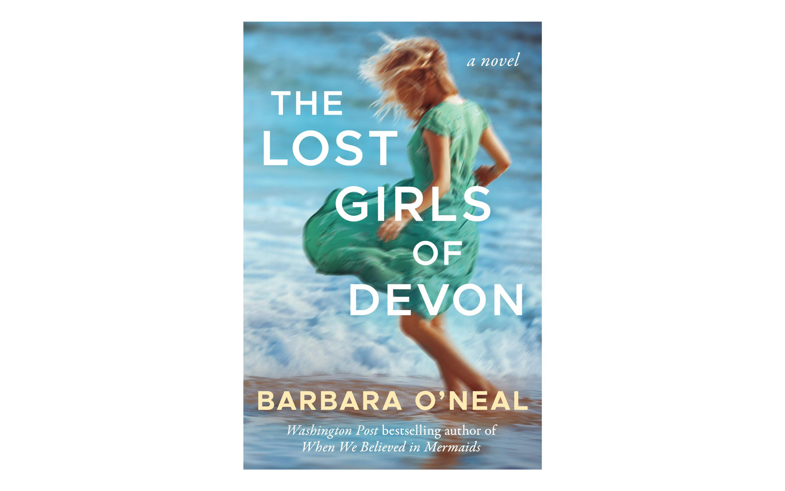 11.  The Lost Girls of Devon  by Barbara O'Neal