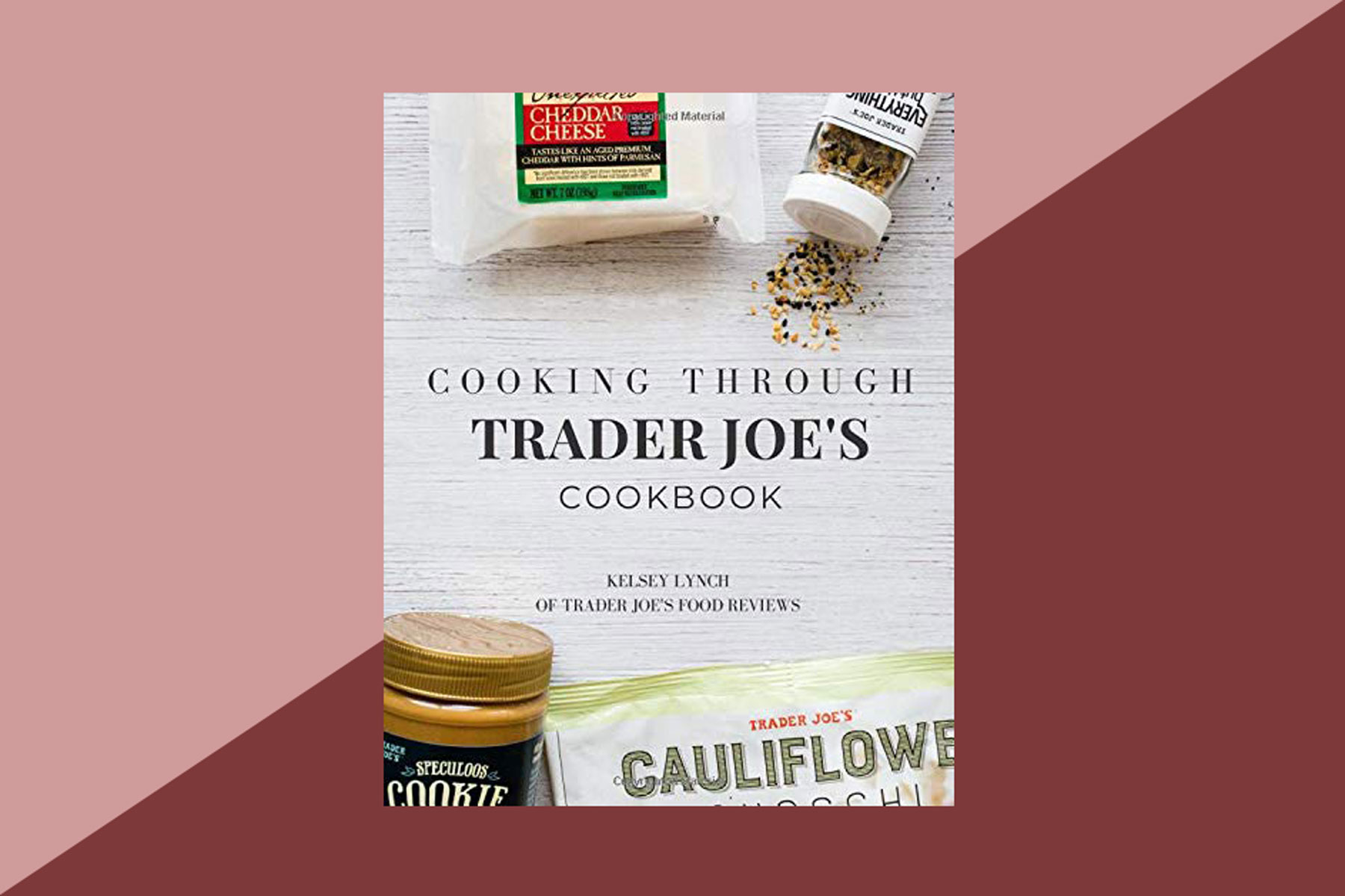 Cooking Through Trader Joe's Cookbook cover