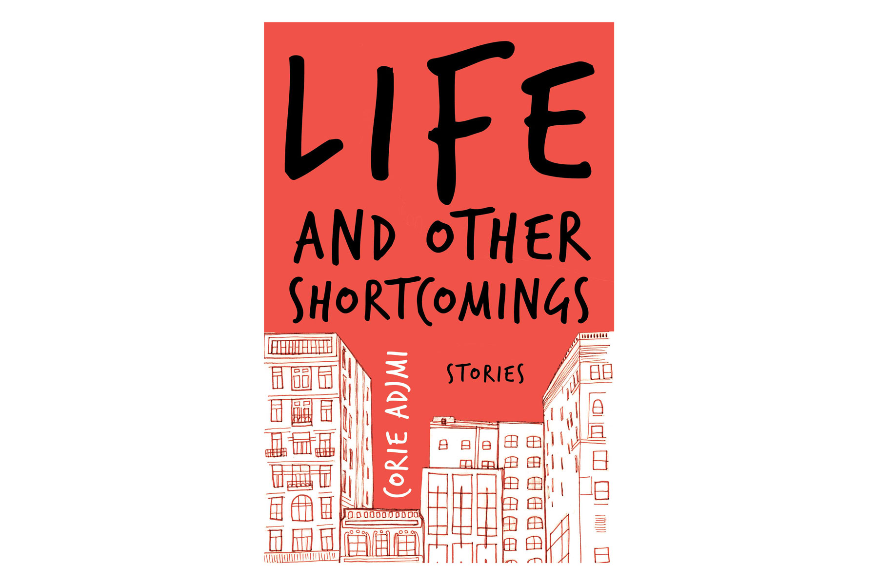 Life and Other Shortcomings: Stories  by Corie Adjmi