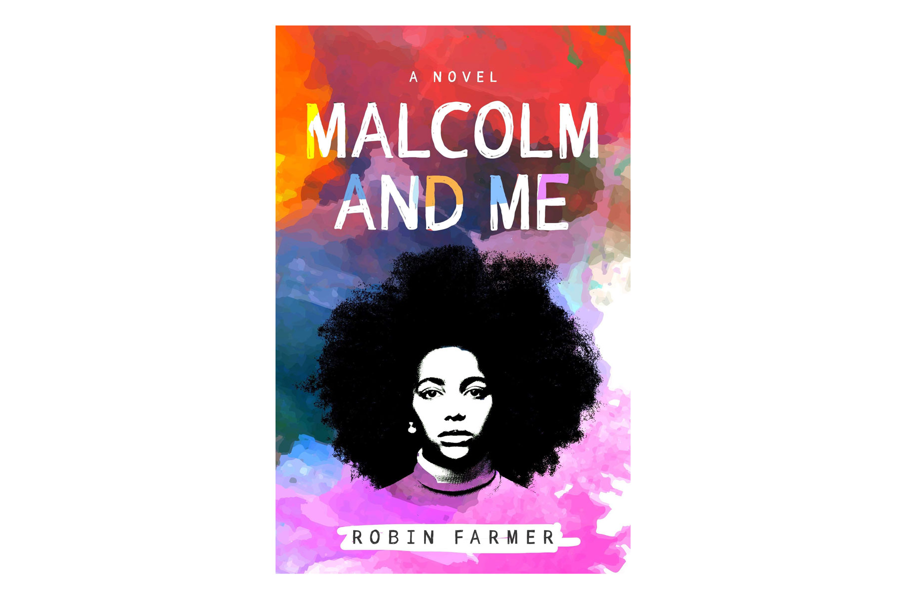 Malcolm and Me book