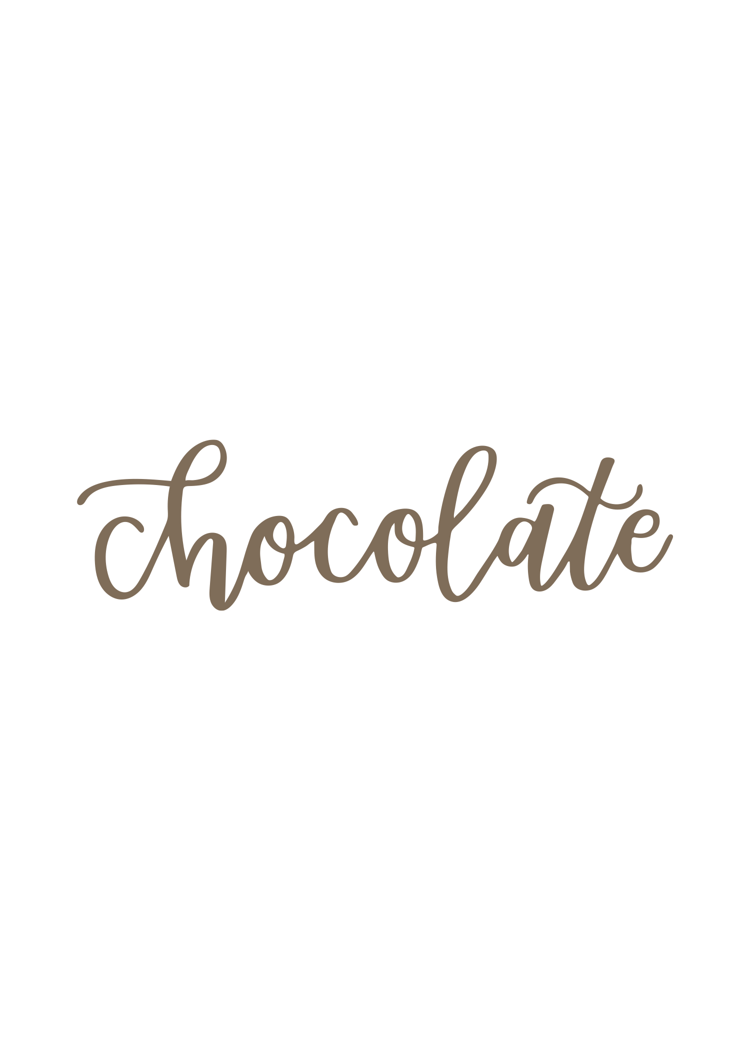 """chocolate"" calligraphy"