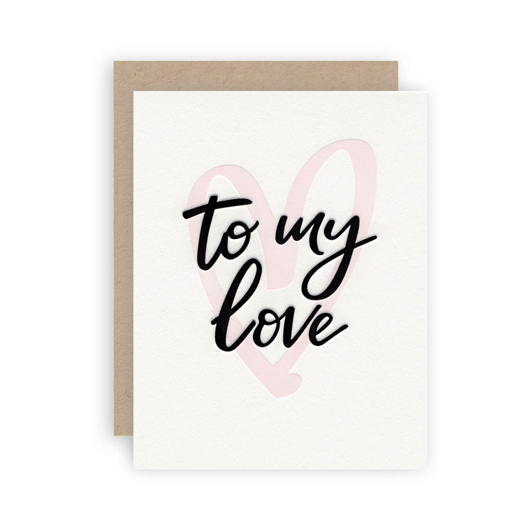 """""""To My Love"""" Greeting Card"""